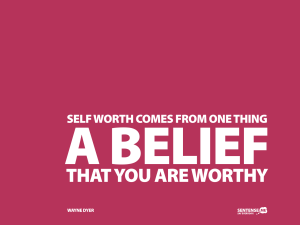 self-worth-comes-from-one-thing-a-belief-that-you-are-worthy-20110203-1600x1200