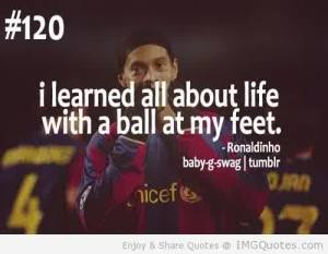 I-learned-all-about-life-with-a-ball-at-my-feet-football-quote