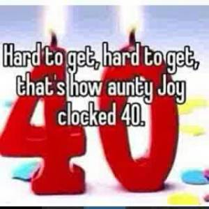 hard to get aunty Joy