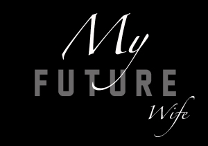 my-future-wife-copy