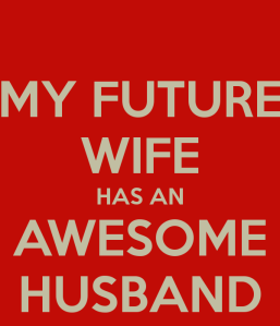 my-future-wife-has-an-awesome-husband