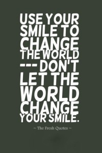 Use-Your-Smile-To-Change-The-World-Don'T-Let-The-World-Change-Your-Smile.-»-Chinese-Proverb-333x500