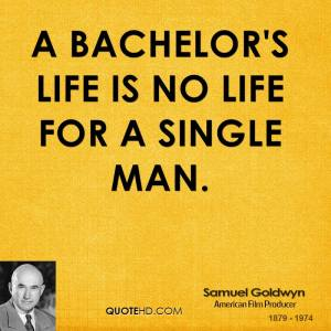 samuel-goldwyn-producer-a-bachelors-life-is-no-life-for-a-single