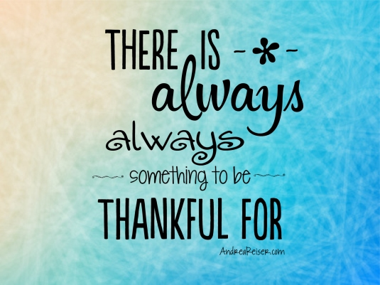 there-is-always-something-to-be-thankful-for