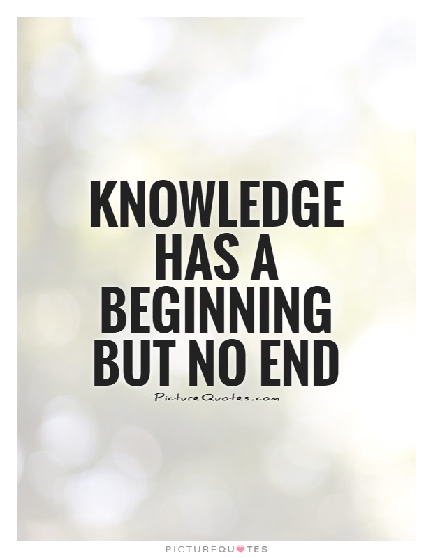 Knowledge-has-a-beginning-but-no-end